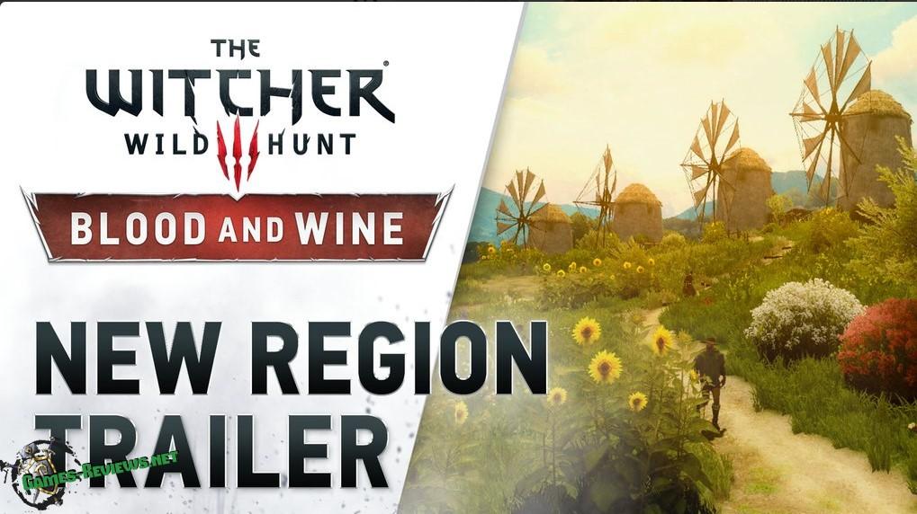 Новый трейлер DLC Blood and Wine для The Witcher 3: Wild Hunt