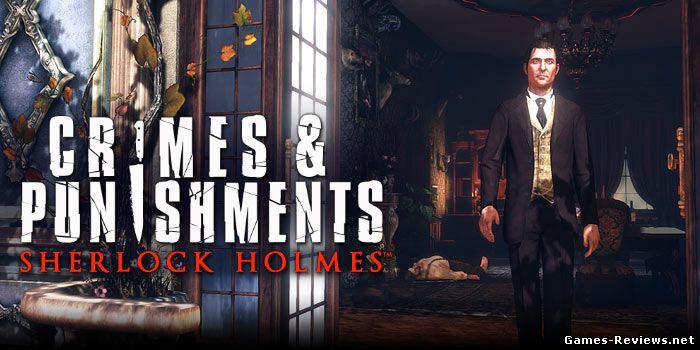 Прохождение игры Sherlock Holmes: Crimes & Punishments. Часть 1.