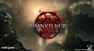 Как пройти первый уровень игры Painkiller